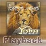 Sérgio Lopes - Yeschua     Playback