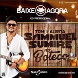 Tom De Alerta - Sammuel Sumire - Tda No Buteco