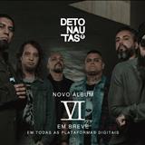 Detonautas Roque Clube - VI