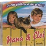 Nânna e Clêi - Quem Pintou o Arco-Íris? (Voz e Playback)