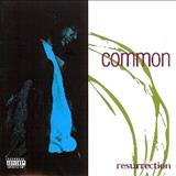 Common - Resurrection (1994)