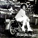Whitney Houston - Im Your Baby Tonight