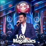 Léo Magalhães - De Bar Em Bar - Goiânia Ao Vivo (Deluxe)