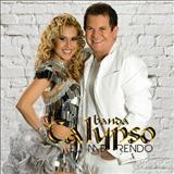 Banda Calypso - Volume 19 Eu Me Rendo