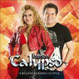 Banda Calypso - O Melhor Da Banda Calypso