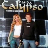 Banda Calypso - Grandes Sucessos