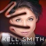 Kell Smith - Marcianos