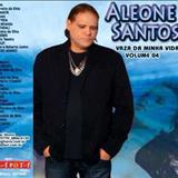 Aleone Santos E Viana - Vaza Da Minha Vida
