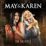 May e Karen - May & Karen Em Goiânia