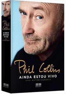foto: 1 - Biografia polêmica de Phil Collins chega ao Brasil