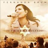 Fernanda Brum - Ao Vivo Em Israel