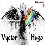 Vyctor Hugo - Detonando Coração