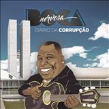 Boca Nervosa - Diário Da Corrupção