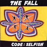 The Fall - Code Selfish