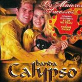 Banda Calypso - Os Maiores Sucessos 2006