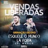 Zé Neto e Cristiano - Esquece o Mundo La Fora (Ao Vivo)