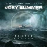 Joey Summer - Frontier The Untold Story (The Unleashed Demos Tracks And Memories)