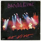 Banda e voz - Ao Vivo No Canecão Vol. 1