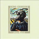 King Crimson - Level Five (Ep)