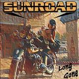 Sunroad - Long Gone