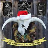 THE ALTAR BILLIES - Joy to the World (single)