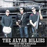 THE ALTAR BILLIES - Titans of the Wasatch (Ballad of the Big Boy) (single)