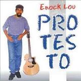 Enock Lou - Protesto