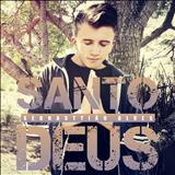 Sebhasttião Alves - Santo Deus (Single)