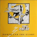 100% PROOF - Power and the Glory