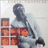 Wilson Simonal - Alegria Tropical