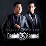 Daniel & Samuel - Para a Glória De Deus