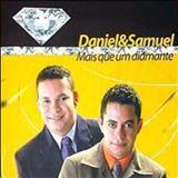 Daniel & Samuel - Mais Que Um Diamante