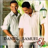 Daniel & Samuel - Ele