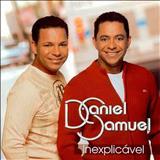 Daniel & Samuel - Inexplicável