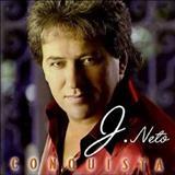 J. Neto - Conquista