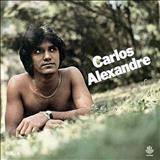 Já Troquei Você Por Outra - Carlos Alexandre (1980)