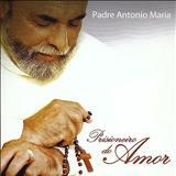 Padre Antônio Maria - Prisioneiro Do Amor