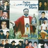 Padre Antônio Maria - Com Vida