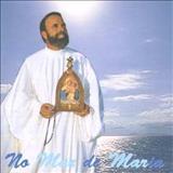 Padre Antônio Maria - No Mar De Maria