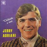 Jerry Adriani - Dedicado a Você