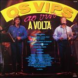 Os Vips - A Volta Ao Vivo