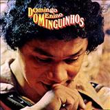 Dominguinhos - Domingo, Menino Dominguinhos