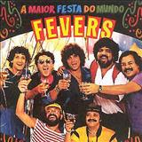 The Fevers - A Maior Festa Do Mundo