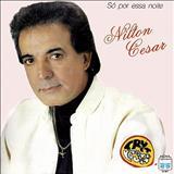 Nilton César - Só Por Essa Noite
