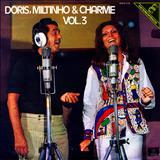 Dóris Monteiro - Dóris, Miltinho & Charme Vol. 3