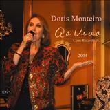 Dóris Monteiro - Dóris Monteiro & Ricardo Jr. - Ao Vivo