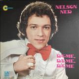 Nelson Ned - Da-Me Da-Me Da-Me