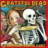 Sugar Magnolia - Skeletons From The Closet (Best Of The Grateful Dead)