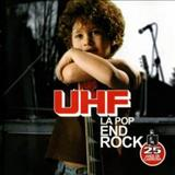Uhf - La Pop End Rock (Cd 1)