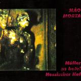 Mão Morta - Müller No Hotel Hessischer Hof